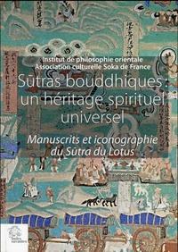 Sutras bouddhiques : un héritage spirituel universel - Manuscrits et iconographie du Sutra du Lotus.pdf