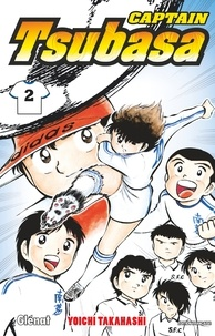 Téléchargez les livres français ibooks Captain Tsubasa Tome 2 9782344036655 (French Edition) par Yoichi Takahashi