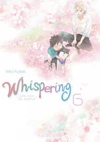 Livres en ligne gratuits à lire Whispering, les voix du silence Tome 6 9782369747215 (French Edition) par Yoko Fujitani ePub PDF