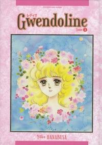 Yoko Hanabusa - Gwendoline (Lady!!) Tome 3 : .