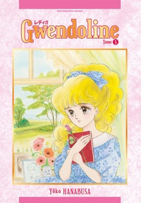Yoko Hanabusa - Gwendoline (Lady!!) Tome 5 : .