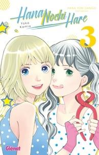 Téléchargez Google Books sur ipad Hana Nochi Hare Tome 3 9782344027370 par Yoko Kamio  (Litterature Francaise)