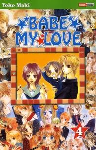 Yoko Maki - Babe my Love Tome 4 : .