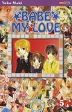 Yoko Maki et Alain Guerrini - Babe my Love Tome 5 : .