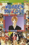 Yoko Maki - Babe my Love Tome 7 : .