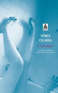 Yoko Ogawa - L'annulaire.