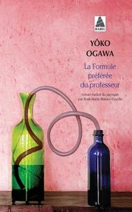Yoko Ogawa - La formule préférée du professeur.