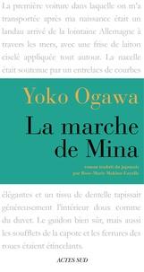 Yoko Ogawa - La Marche de Mina.