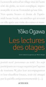 Yoko Ogawa - Les Lectures des otages.