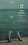 Yoko Ogawa - Manuscrit zéro.