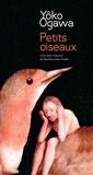 Yoko Ogawa - Petits oiseaux.