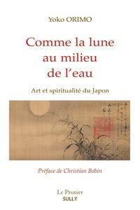 Accentsonline.fr Comme la lune au milieu de l'eau - Art et spiritualité du Japon Image