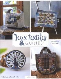 Yoko Saito et  Quilt Party - Jeux textiles & quiltés.
