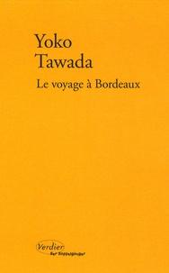 Yoko Tawada - Le voyage à Bordeaux.