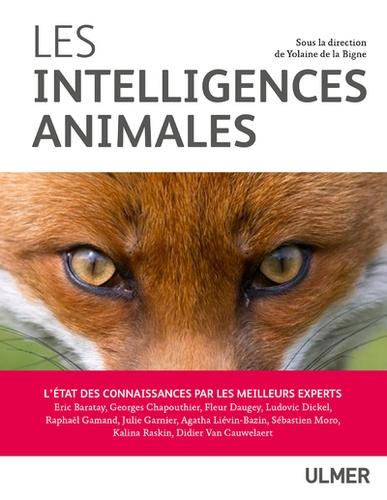 Les intelligences animales. L'état des connaissances par les meilleurs experts