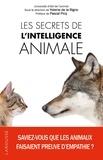 Yolaine de La Bigne - Les secrets de l'intelligence animale.