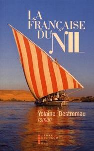 Yolaine Destremau - La Française du Nil.