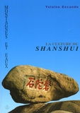 Yolaine Escande - Montagnes et eaux - La culture du shanshui.