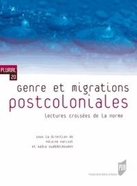 Yolaine Parisot et Nadia Ouabdelmoumen - Genre et migrations postcoloniales - Lectures croisées de la norme.