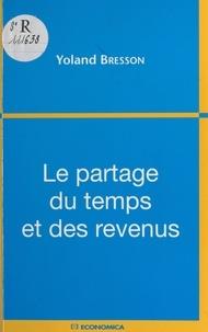 Yoland Bresson - Le partage du temps et des revenus.