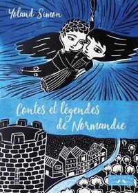 Yoland Simon - Contes et légendes de Normandie.