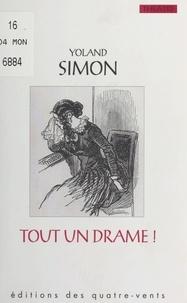 Yoland Simon et Danielle Dumas - Tout un drame ou la Grande Querelle.