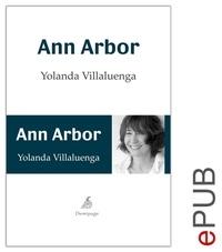 Yolanda Villaluenga - Ann Arbor - Novela psicológica.