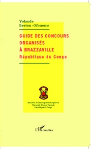 Yolande Berton-Ofouémé - Guide des concours organisés à Brazzaville République du Congo.