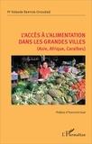 Yolande Berton-Ofouémé - L'accès à l'alimentation dans les grandes villes (Asie, Afrique, Caraïbes).