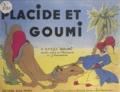 Yolande Canale et P. Rondelet - Placide et Goumi.