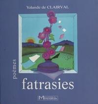 Yolande de Clairval - Fatrasies.