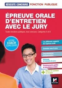 Yolande Ferrandis - Réussite Concours - Épreuve orale d'entretien avec le jury - Toutes fonct publiq, cat A et B - Epub.