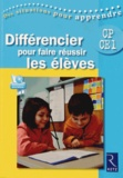 Yolande Guyot-Séchet et Jean-Luc Coupel - Différencier pour faire réussir les élèves CP-CE1. 1 DVD