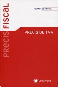 Yolande Sérandour - Précis de TVA.