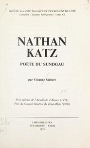 Yolande Siebert et  Société savante d'Alsace et de - Nathan Katz, poète du Sundgau.