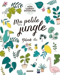 Yolande Six - Ma petite jungle.
