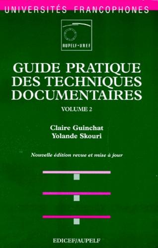 Yolande Skouri et Claire Guinchat - Guide pratique des techniques documentaires - Tome 2, Traitement de l'information.