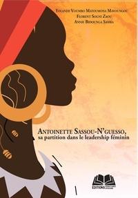 Yolande Voumbo Matoumona Mavoungou et Florent Sogni Zaou - Antoinette Sassou-N'guesso, sa partition dans le leadership féminin.