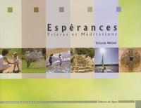 Yolande Weibel - Esperances - Prières méditations.