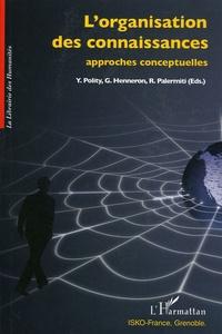 Yolla Polity et Gérard Henneron - L'organisation des connaissances - Approches conceptuelles.