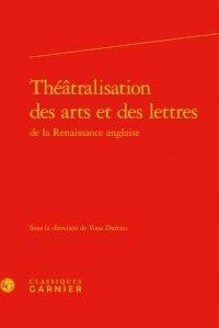 Rhonealpesinfo.fr Théâtralisation des arts et des lettres de la Renaissance anglaise Image