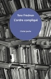 Yona Friedman - L'ordre compliqué - Et autre fragments.