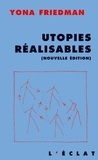 Yona Friedman - Utopies réalisables - Edition 2000.