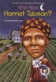 Yona Zeldis Mcdonough - Who Was Harriet Tubman ?.