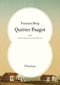 Yonatan Berg - Quitter Psagot.