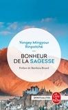 Yongey Mingyour Rinpotché - Bonheur de la sagesse - Accepter le changement et trouver la liberté.