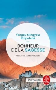 Téléchargement d'ebooks gratuits en ligne Bonheur de la sagesse  - Accepter le changement et trouver la liberté par Yongey Mingyour Rinpotché