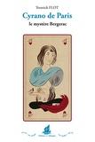 Yonnick Flot - Cyrano de Paris - Le mystère Bergerac.