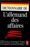 Yono Bernard et Guillaume de La Rocque - Dictionnaire de l'allemand des affaires.