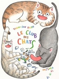 Yoon-sun Park - Le club des chats.